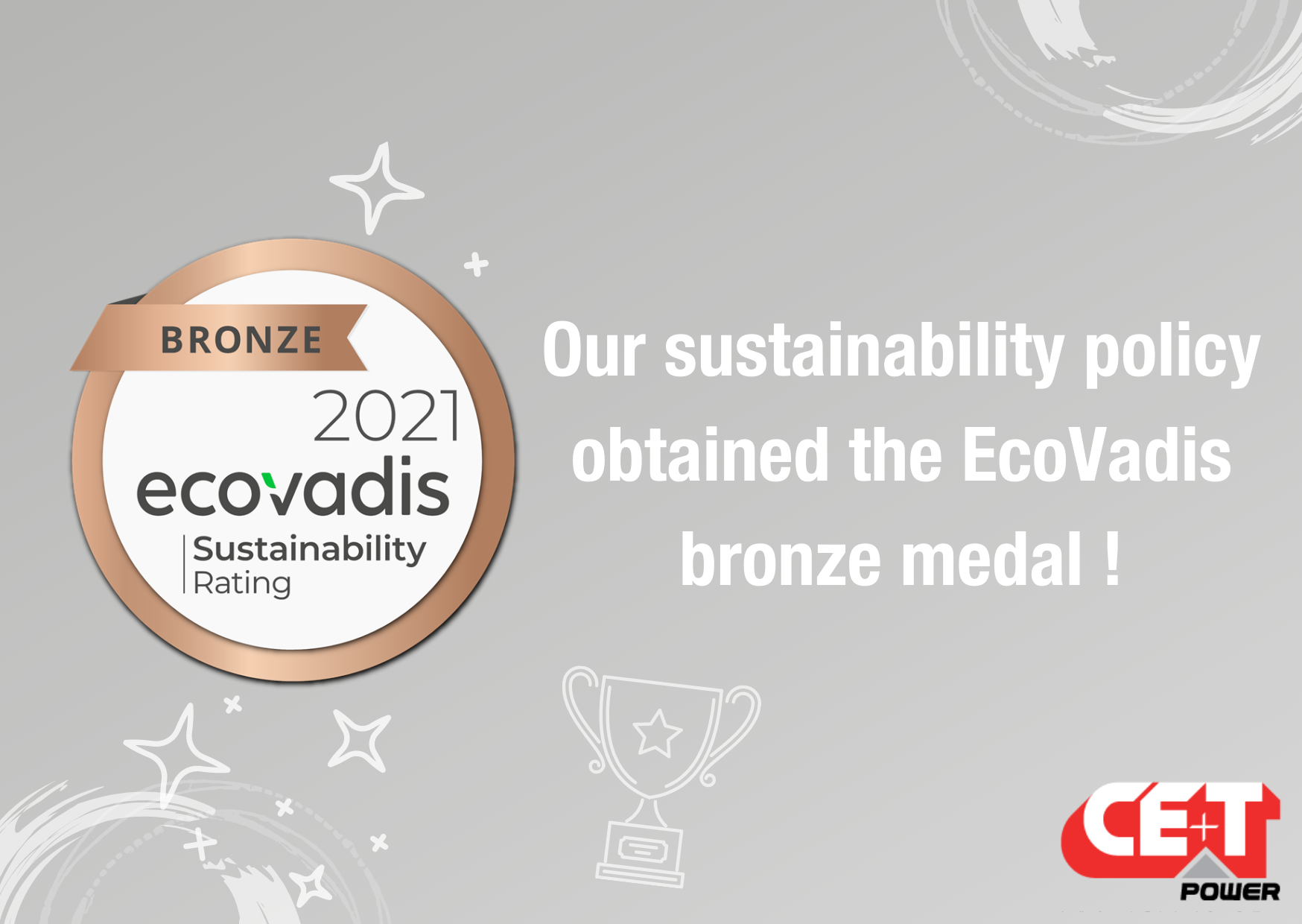 CE+T Power has been awarded a bronze medal by EcoVadis.